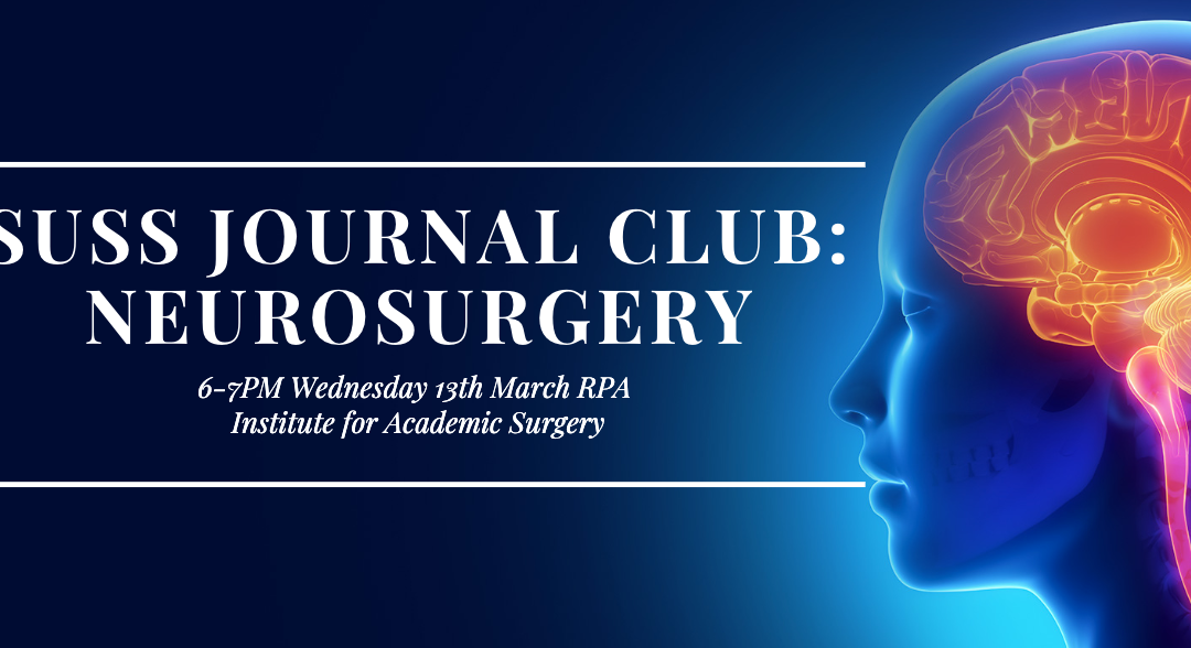 SUSS March Journal Club: Neurosurgery