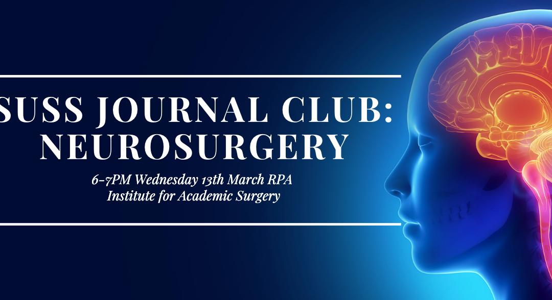 SUSS March Journal Club: Neurosurgery